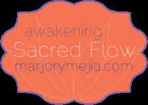 awakening Sacred Flow - Marjory Mejia